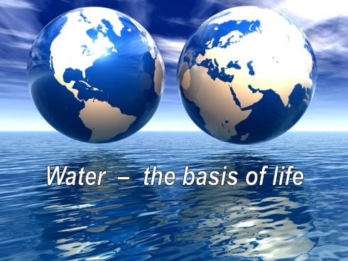 water the basis of live
